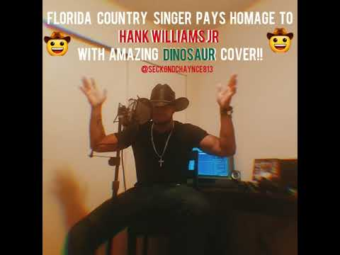 Hank Williams Jr. - Dinosaur (Seckond Chaynce) cover
