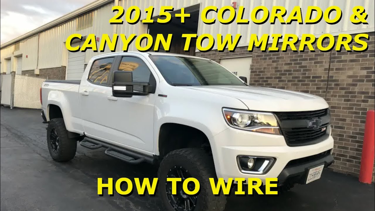 hight resolution of 2015 2019 colorado and canyon tow mirror install performing wiring