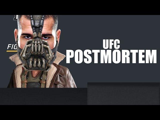 UFC FORTALEZA POSTMORTEM!!!