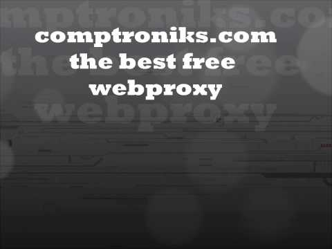The Best Free Web Proxy 'comptroniks'