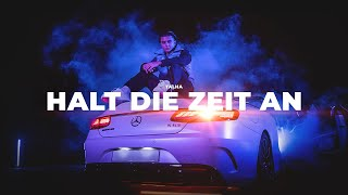 Talha - Halt die Zeit an [Official Video]