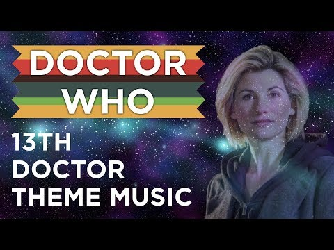 Doctor Who - 13th Doctor Fanmade Theme