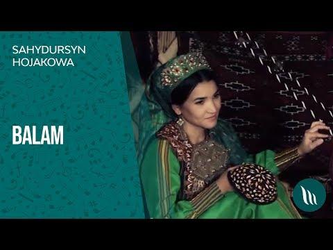 Sahydursun Hojakowa - Balam