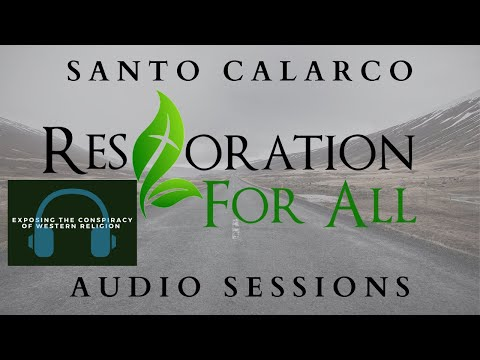 Santo Calarco - Exposing the conspiracy of Western Religion: Part 1