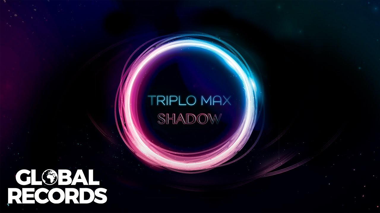 Download Triplo Max - Shadow | Official Single
