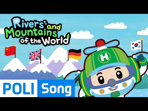 03.Rivers and mountains of the world (English)   Travel around the globe with Poli