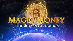 Magic Money: The Bitcoin Revolution - Official Trailer