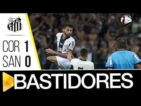 Corinthians 1 x 0 Santos | BASTIDORES | Paulistão (04/03/17)