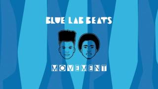 Blue Lab Beats - Movement