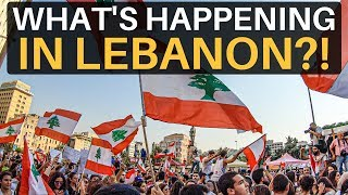 WHAT'S HAPPENING IN LEBANON? (Lebanese Revolution)