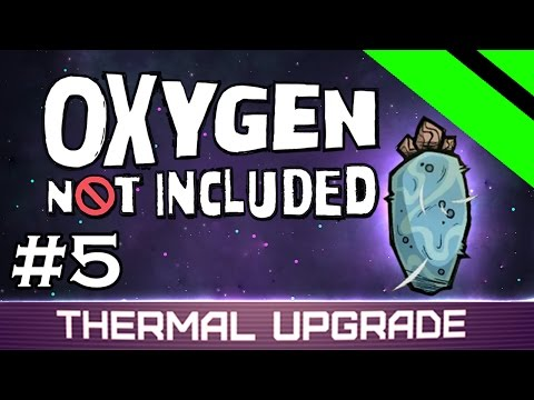 Oxygen Not Included - Thermal Upgrade - GEYSER HUNT (Stream) - Part 5 [S5]