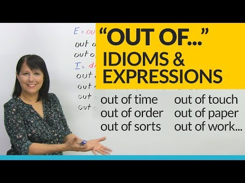 """Easy English Expressions with """"OUT OF"""""""