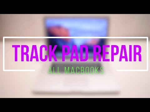 How To Fix Any Macbook Track Pad