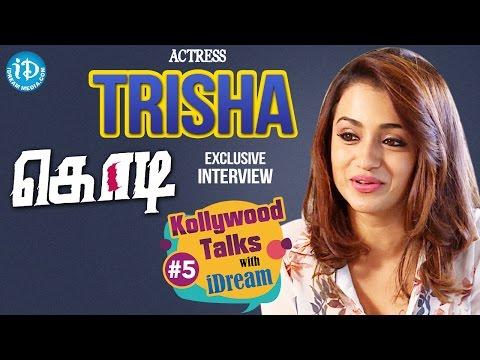 Trisha Krishnan Exclusive Interview || #kodi || Kollywood Talks With iDream #5