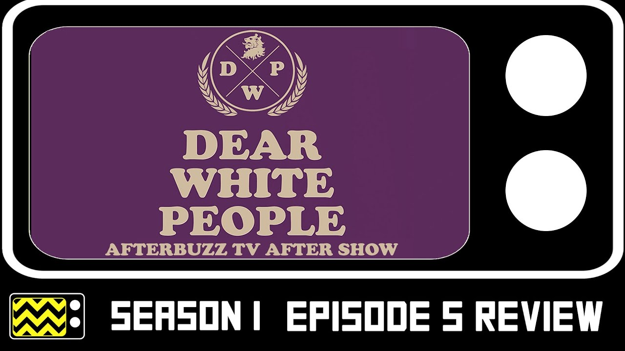 Download Dear White People Season 1 Episode 5 Review w/ Marque Richardson   AfterBuzz TV