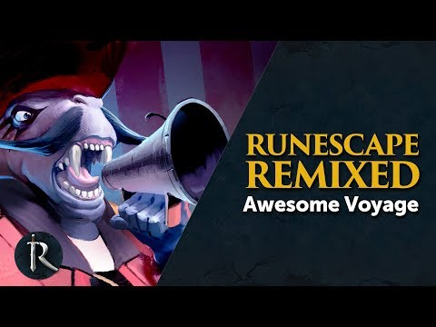 Awesome Voyage  RuneScape Remixed