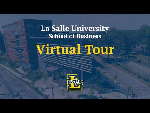 La Salle School of Business Virtual Tour