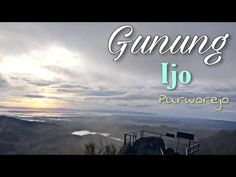 gunung-ijo-purworejo-wisata-di-perbukitan-menoreh