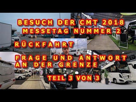 CMT 2018, MESSETAG NUMMER 2, GLOBE-TRAVELLER, KNAUS, MALIBU, SUNLIVING, RÜCKFAHRT, TEIL 3 VON 3