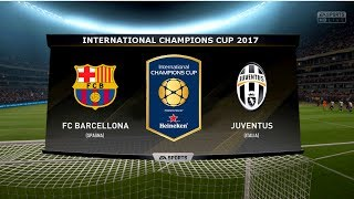 Barcelona vs juventus - international champions cup 2017 | 22/7/2017 |fifa 17 predicts - pirelli7