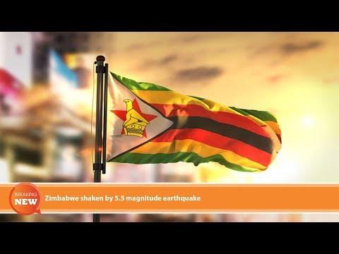 Hot new: Zimbabwe shaken by 5.5 magnitude earthquake