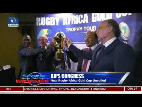 News Rugby Africa Gold Cup Unveiled | Sports This Morning |