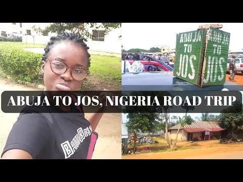 Abuja to Jos Nigeria Road Trip   Travelling in Nigeria