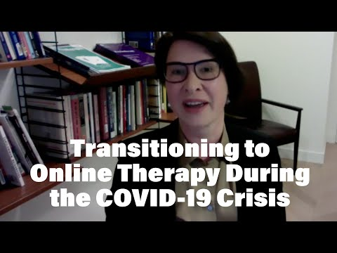Transitioning to Online Therapy during COVID-19 Crisis
