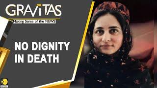 Gravitas: Why Pakistan Still Fears Karima Baloch