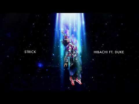Strick - Hibachi Ft. Duke [Official Audio]