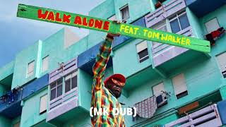 Rudimental - Walk Alone feat. Tom Walker [MK Dub]