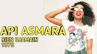 API ASMARA - RIEN DJAMAIN ( 1975 )