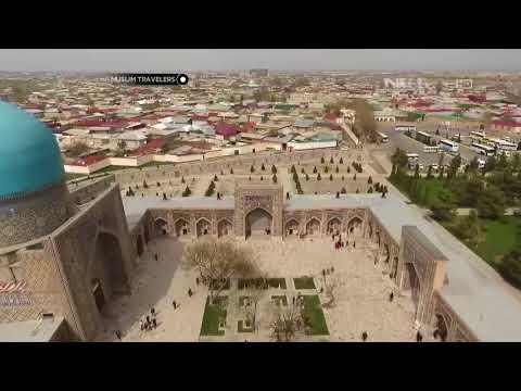 Ziyarah Travel: Welcome To Uzbekistan | Selamat Datang di Uzbekistan