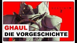 Destiny 2 - Ghaul & Kabal Vorgeschichte