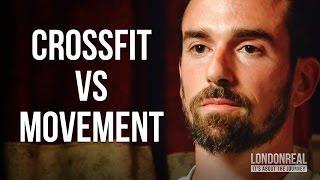 CROSSFIT VS MOVEMENT - Ido Portal