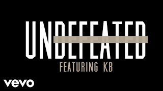 Tauren Wells - Undefeated (feat. KB) [Official Lyric Video] ft. KB