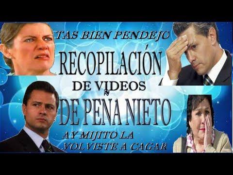LA RECOPILACION MAS DIVERTIDA DE LAS PENDEJADAS DE ENRIQUE PEA NIETO.