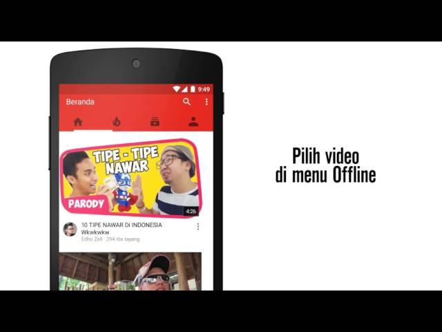 YouTube Offline: Simpan dulu. Tonton nanti