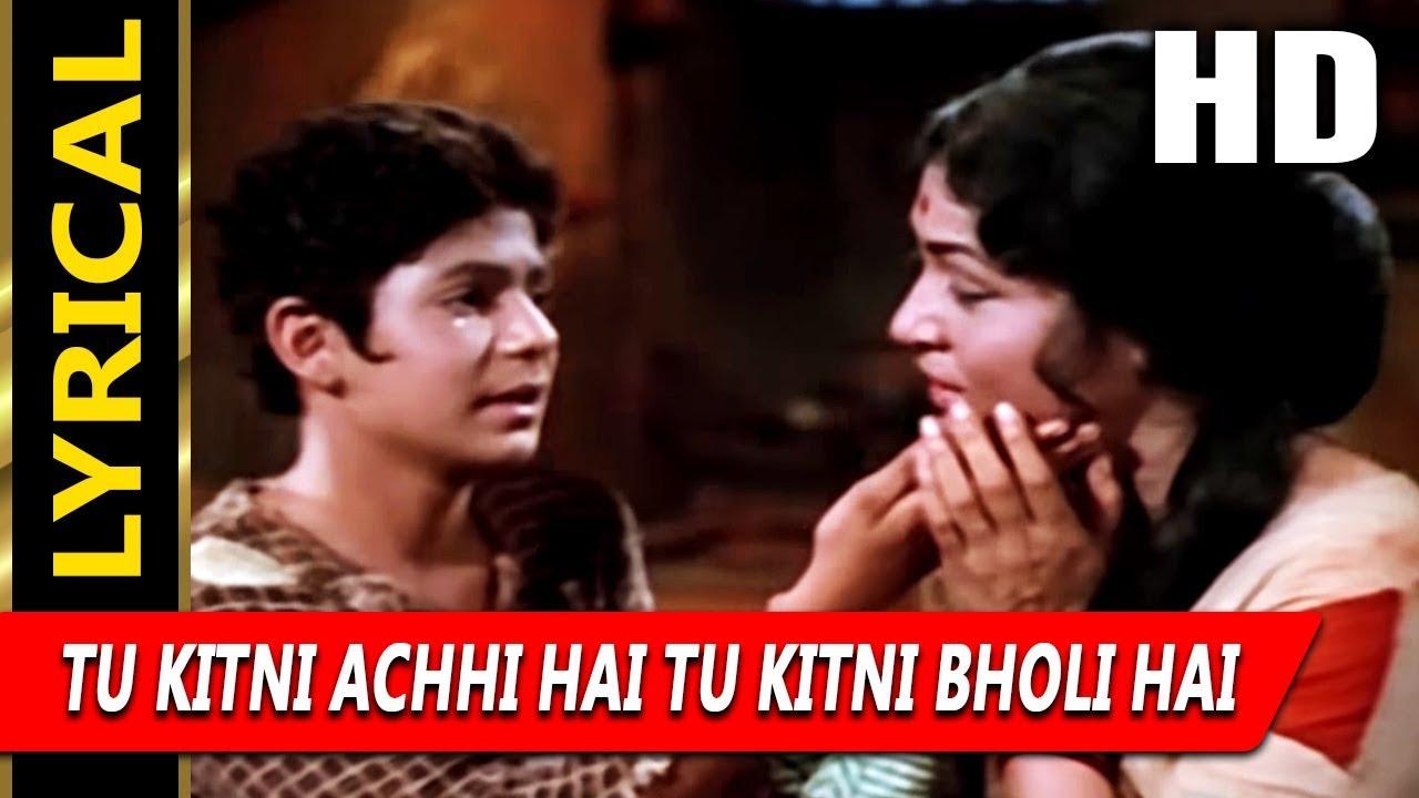 Tu Kitni Achhi Hai Tu Kitni Bholi Hai With Lyrics Lata Mangeshkar Raja Aur Runk 1968 Songs Youtube