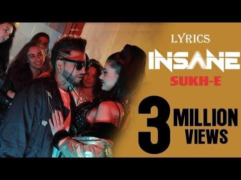 insane video with lyrics sukhe/ jaani/...