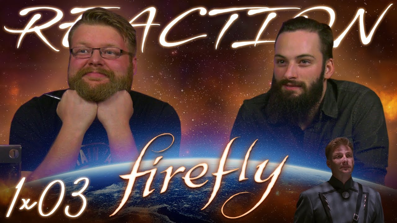 """Download Firefly 1x3 REACTION!! """"Bushwhacked"""""""