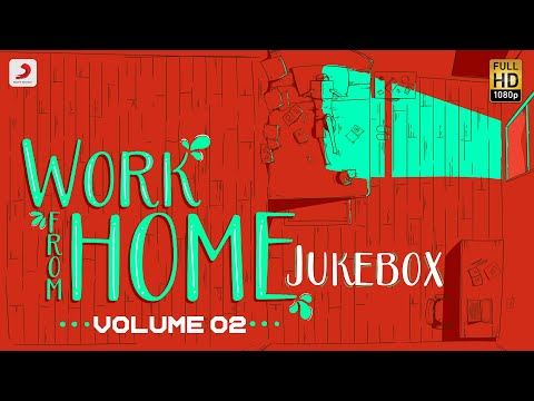 Work From Home - Jukebox | Latest Tamil Love Songs | Tamil Melody Songs | Tamil Songs 2020