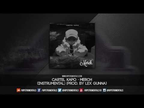 Cartel Kapo - Merch [Instrumental] (Prod. By Lex Gunna) + DL via @Hipstrumentals