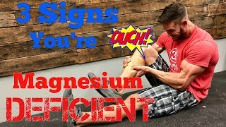3 Signs that Youre Magnesium Deficient