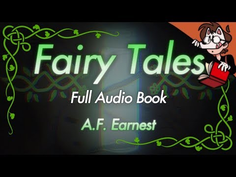 Fairy Tales by A.F. Earnest Full Audio Book