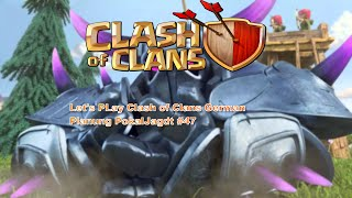 Let's PLay Clash of Clans German Planung PokalJagdt #47