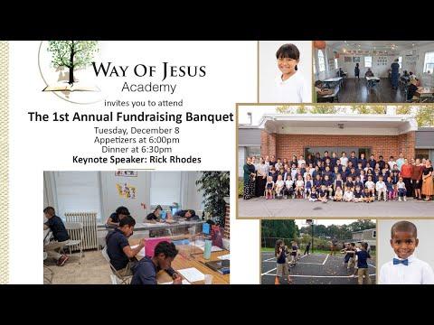 Way of Jesus Academy Fundraising Banquet