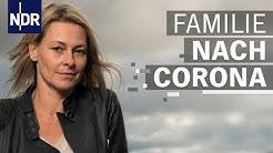 Schulte-Markwort: Corona-Krise stärkt Familien | After Corona Club | 11 | NDR Doku