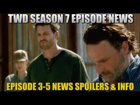 The Walking Dead Season 7 Episode 3-5 News Spoilers & Information