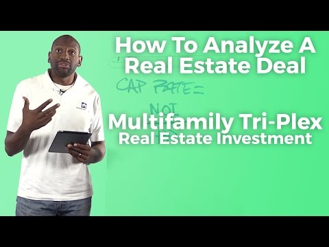 How To Analyze A Real Estate Deal -- Multifamily Tri-Plex Real Estate Investment